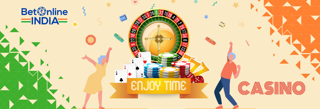 enjoy your time at online casinos in india