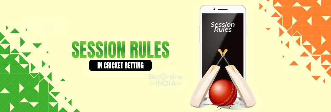 session rules in cricket betting