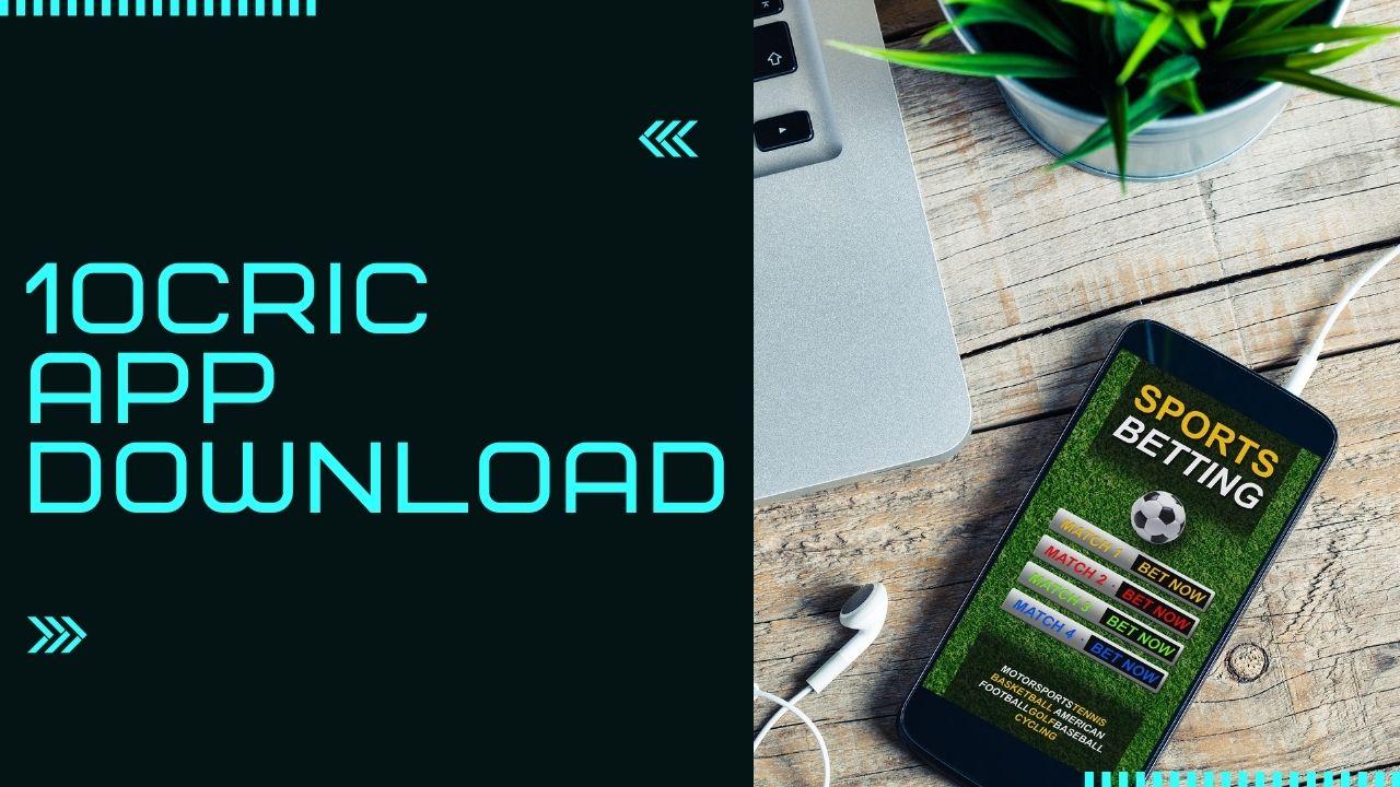 10Cric App Download