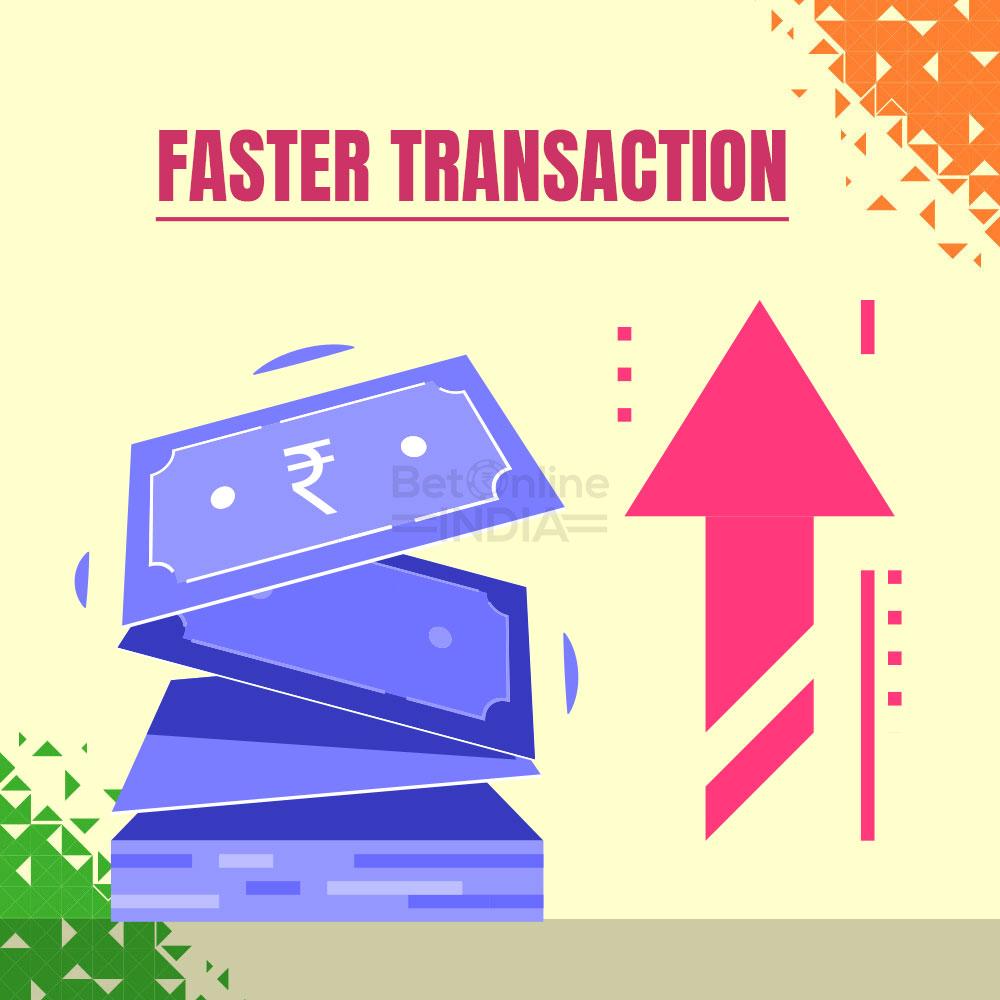 faster transanctions