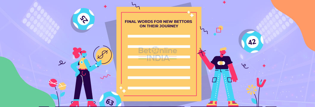 final words for new bettors