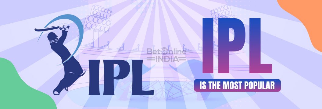 IPL is the most popular betting event in india